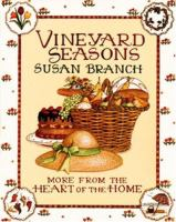 Cover image for Vineyard seasons : more from the heart of the home