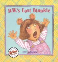 Cover image for D.W.'s lost blankie