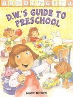 Cover image for D.W.'s guide to preschool