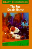 Cover image for The fox steals home