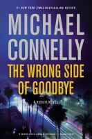 Cover image for The wrong side of goodbye : a novel