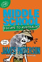 Cover image for MIddle school. Escape to Australia
