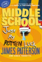 Cover image for Middle school. Just my rotten luck