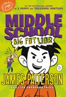 Cover image for Middle school. Big fat liar