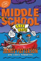 Cover image for Middle school. Save Rafe!