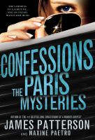 Cover image for Confessions, the Paris mysteries