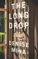 Cover image for The long drop : a novel