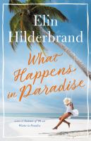 Cover image for What happens in paradise : a novel