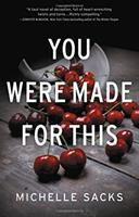 Cover image for You were made for this : a novel