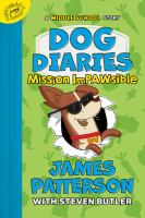 Cover image for Dog diaries. Mission Impawsible : a middle school story
