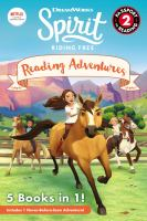 Cover image for Spirit riding free : reading adventures