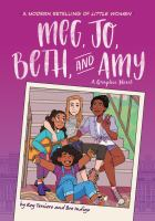 Cover image for Meg, Jo, Beth, and Amy : a graphic novel