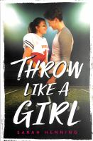 Cover image for Throw like a girl