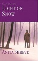 Cover image for Light on snow : a novel