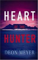 Cover image for Heart of the hunter : a novel