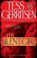 Cover image for The silent girl : a Rizzoli & Isles novel