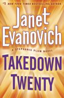Cover image for Takedown twenty : a Stephanie Plum novel