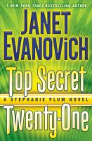 Cover image for Top secret twenty-one : a Stephanie Plum novel