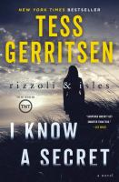 Cover image for Rizzoli & Isles. I know a secret : a novel