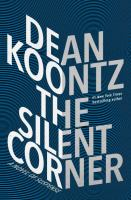 Cover image for The silent corner : a novel of suspense