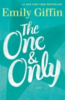 Cover image for The one & only : a novel