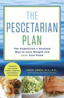 Cover image for The pescetarian plan : the vegetarian + seafood way to lose weight and love your food