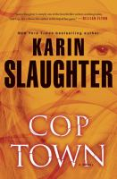 Cover image for Cop town : a novel