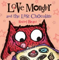 Cover image for Love Monster and the last chocolate