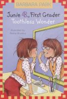 Cover image for Junie B., first grader. Toothless wonder