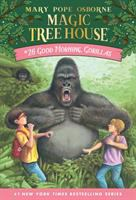 Cover image for Magic tree house. #26, Good morning, gorillas
