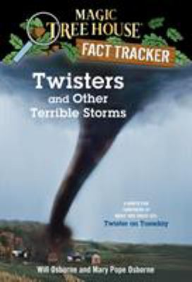 Cover image for Twisters and other terrible storms : a nonfiction companion to Twister on Tuesday