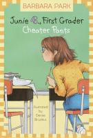 Cover image for Junie B., first grader : cheater pants