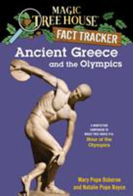 Cover image for Ancient Greece and the Olympics : a nonfiction companion to Hour of the Olympics