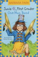 Cover image for Junie B., first grader. One-man band