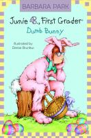 Cover image for Junie B., first grader : dumb bunny