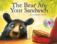 Cover image for The bear ate your sandwich