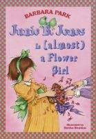 Cover image for Junie B. Jones is (almost) a flower girl