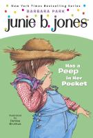 Cover image for Junie B. Jones has a peep in her pocket