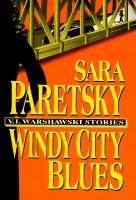 Cover image for Windy City blues : V.I. Warshawski stories