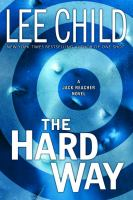 Cover image for The hard way : a Jack Reacher novel