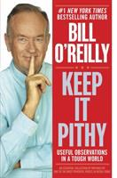 Cover image for Keep it pithy : useful observations in a tough world