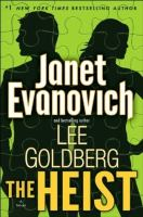 Cover image for The heist : a novel