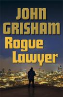 Cover image for Rogue lawyer