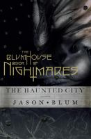 Cover image for The Blumhouse book of nightmares : the haunted city