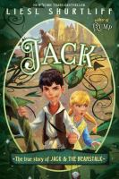 Cover image for Jack : the true story of Jack and the beanstalk