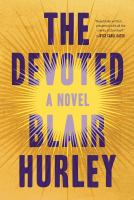 Cover image for The devoted : a novel
