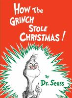 Cover image for How the Grinch stole Christmas
