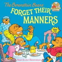 Cover image for The Berenstain Bears forget their manners