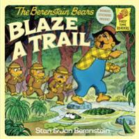 Cover image for The Berenstain Bears blaze a trail