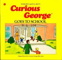 Cover image for Curious George goes to school